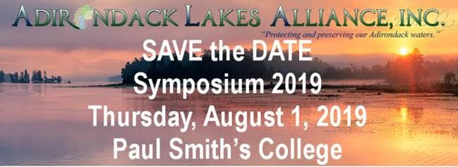 Adirondack Lakes Alliance ad: Save the Date, Symposium 2019, Thursday, August 1, 2019, Paul Smith's College